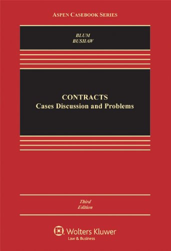 Contracts: Cases, Discussion, and Problems: Blum, Brian A.