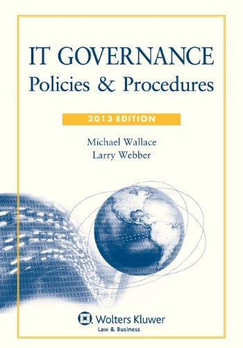 9781454810421: IT Governance: Policies & Procedures, 2013 Edition