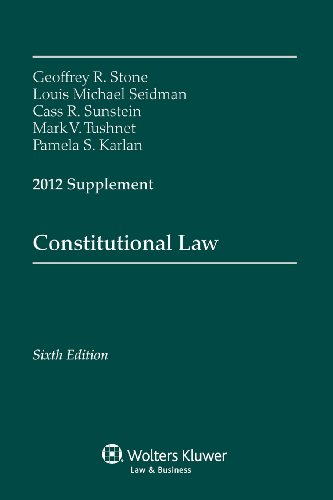 9781454810865: Constitutional Law 2012 Supplement