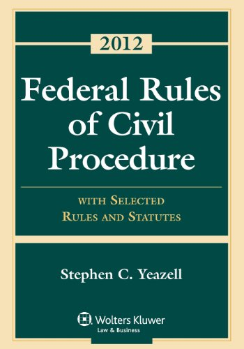 9781454810896: Federal Rules of Civil Procedure: With Selected Rules and Statutes 2012