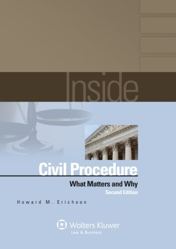 9781454810971: Inside Civil Procedure: What Matters & Why, Second Edition