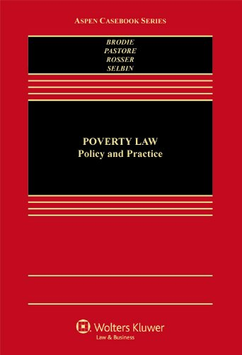 9781454812548: Poverty Law: Policy & Practice (Aspen Casebook)