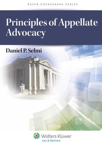9781454813309: Principles of Appellate Advocacy (Aspen Courseboook)