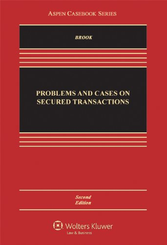 9781454813590: Problems and Cases on Secured Transactions, Second Edition (Aspen Casebook Series)