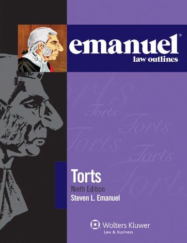 9781454815280: Emanuel Law Outlines: Torts, 9th Edition (Print + eBook Bonus Pack)