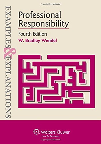 9781454815549: Examples & Explanations: Professional Responsibility, Fourth Edition