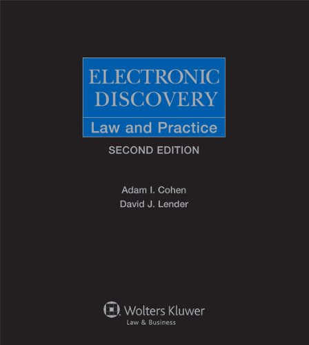 9781454815600: Electronic Discovery: Law and Practice