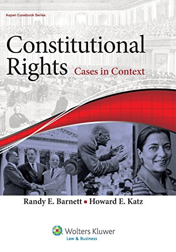 9781454815617: Constitutional Rights: Cases in Context (Aspen Casebook)