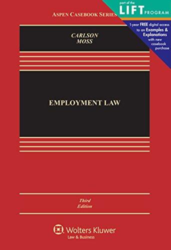 Employment Law (Aspen Casebooks) (Aspen Casebook Series): Carlson, Richard; Moss,