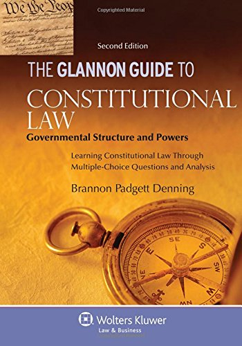 9781454816645: The Glannon Guide to Constitutional Law: Governmental Structure and Powers, Second Edition (Glannon Guides)