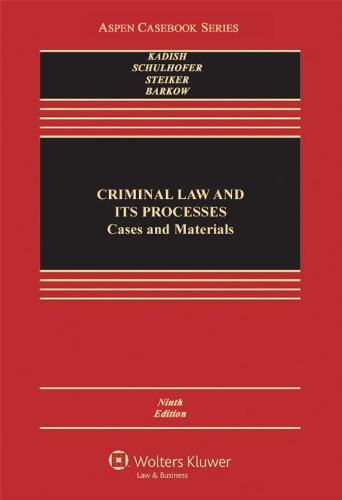 9781454817550: Criminal Law and Its Processes: Cases and Materials (Aspen Casebook Series), 9th Edition
