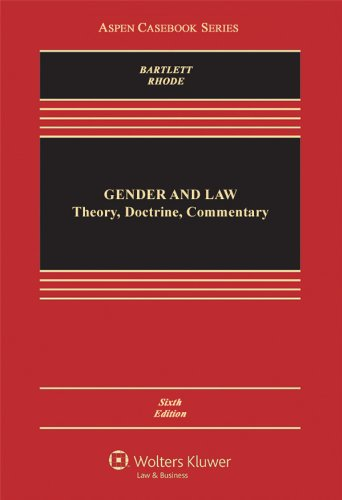 Gender & Law: Theory Doctrine & Commentary,: Bartlett, Katherine T.;
