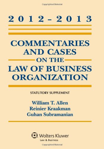 9781454818557: Commentaries and Cases on the Law of Business Organization, 2012-2013 Statutory Supplement
