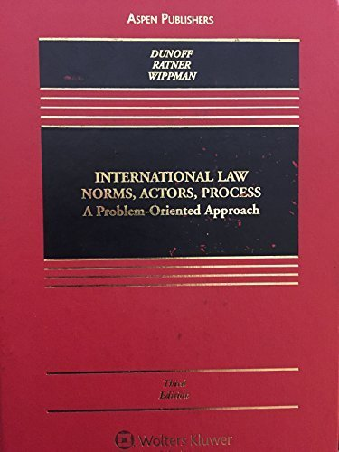 9781454819974: International Law Norms, Actors, Process: A Problem-oriented Approach (Aspen Casebooks)