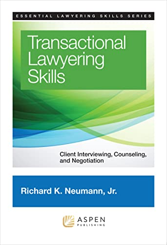 9781454822325: Transactional Lawyering Skills: Becoming a Deal Lawyer (Essential Lawyering Skills)
