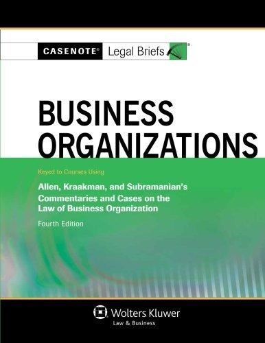 9781454822578: Casenote Legal Briefs: Business Organizations, Keyed to Allen, Kraakman, & Subramanian, Fourth Edition