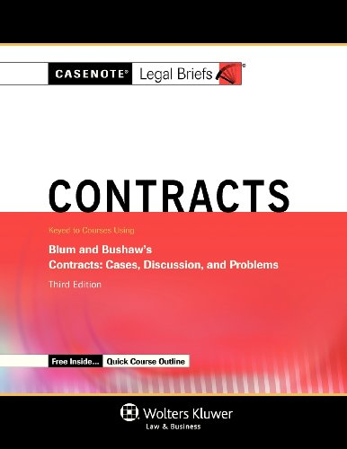 9781454822592: Casenotes Legal Briefs: Contracts Keyed to Blum & Bushaw, Third Edition (Casenote Legal Briefs)