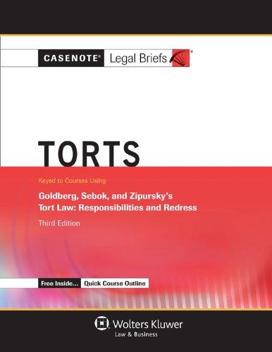 Casenote Legal Briefs: Torts, Keyed to Goldberg,: Briefs, Casenote Legal