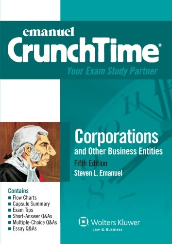 9781454824879: CrunchTime: Corporations and Other Business Entities, Fifth Edition (Emanuel CrunchTime)