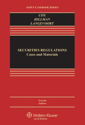 Securities Regulation: Cases and Materials: Cox, James D.