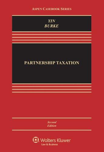 9781454825050: Partnership Taxation, Second Edition (Aspen Casebook)