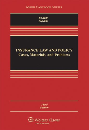 9781454825074: Insurance Law & Policy: Cases Materials & Problems, Third Edition (Aspen Casebook)