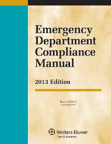 9781454825463: Emergency Department Compliance Manual, 2013 Edition