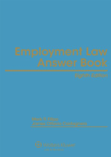 9781454825500: Employment Law Answer Book, Eighth Edition
