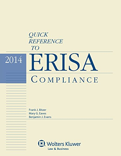 9781454825722: Quick Reference To ERISA Compliance, 2014 Edition