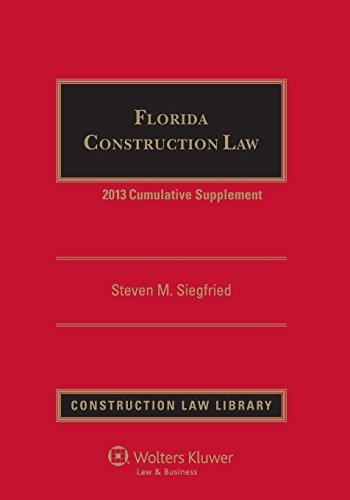 9781454826385: Florida Construction Law 2013 Cumulative Supplement