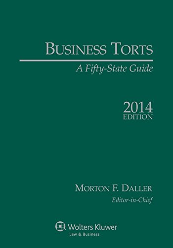 9781454826927: Business Torts: A Fifty State Guide, 2014 Edition