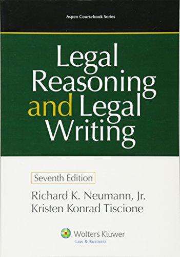 Legal Reasoning and Legal Writing: Kristen Konrad Tiscione;