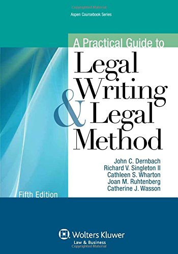 9781454826996: A Practical Guide To Legal Writing and Legal Method, Fifth Edition (Aspen Coursebook)