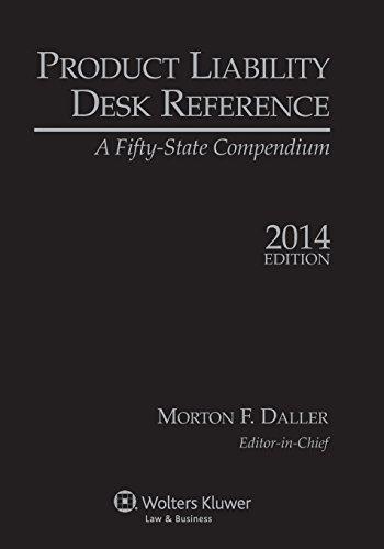 Product Liability Desk Reference, 2014 Edition: Morton F. Daller