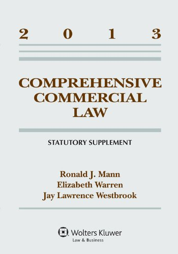 9781454827849: Comprehensive Commercial Law 2013 Statutory Supplement