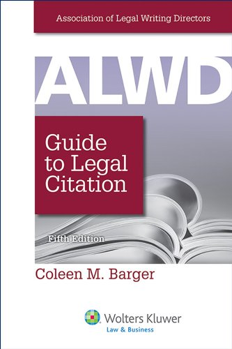 ALWD Guide to Legal Citation, Fifth Edition: Association of Legal