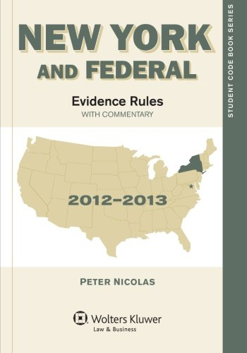 9781454830795: New York and Federal Evidence Rules: With Commentary 2012-2013