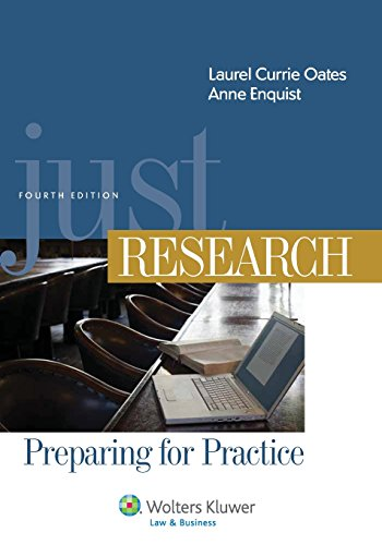 Just Research, Preparing for Practice, Fourth Edition: Oates, Laurie Currie;
