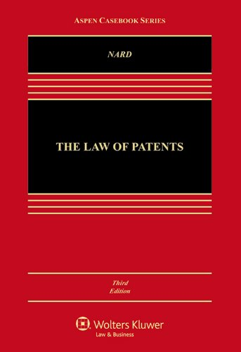 The Law of Patents, Third Edition (Aspen: Craig Allen Nard