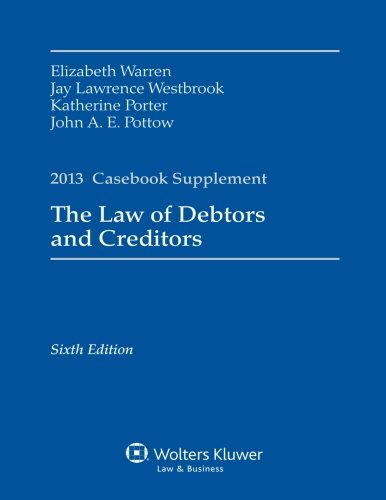 9781454837695: Law of Debtors & Creditors Case Supplement 2013