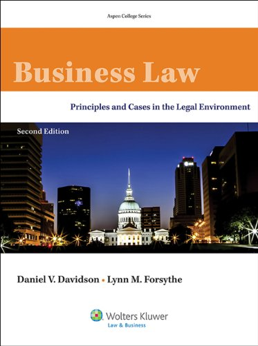 Business Law: Principles Cases in the Legal