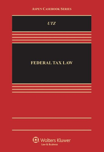 Federal Tax Law and 2013-2014 Supplement Bundle: Stephen Utz