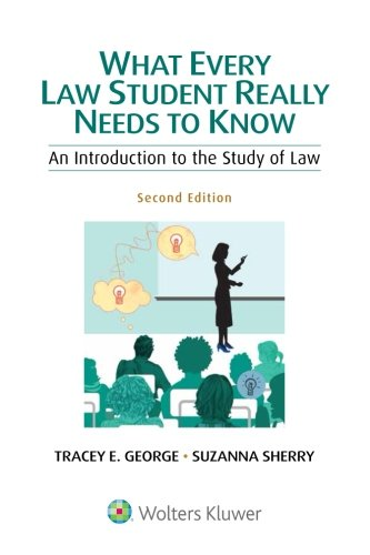 9781454841524: What Every Law Student Really Needs to Know: An Introduction to the Study of Law (Academic Success)