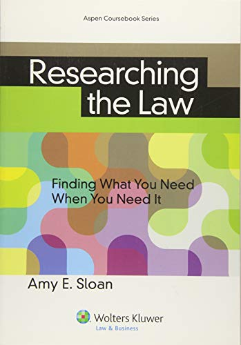 9781454842514: Researching the Law: Finding What You Need When You Need It (Aspen Coursebooks)