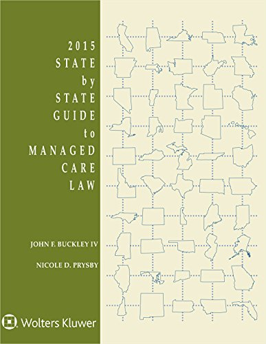 State by State Guide to Managed Care Law: John F. Buckley