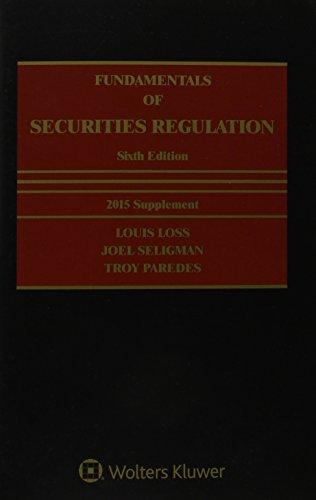 Fundamentals of Securities Regulation: Loss, Louis, Seligman,