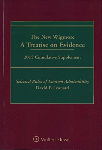 9781454844037: The New Wigmore: A Treatise on Evidence, 2015 Cumulative Supplement - Selected Rules of Limited Admissibility
