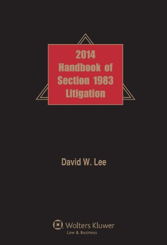 9781454844662: Handbook of Section 1983 Litigation