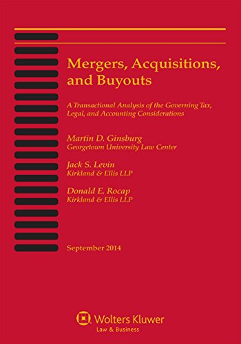 Mergers, Acquisitions, and Buyouts: Five-Volume Print Set: Martin D. Ginsburg; Jack S. Levin; ...