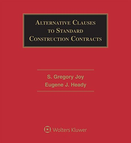9781454845157: Alternative Clauses to Standard Construction Contracts